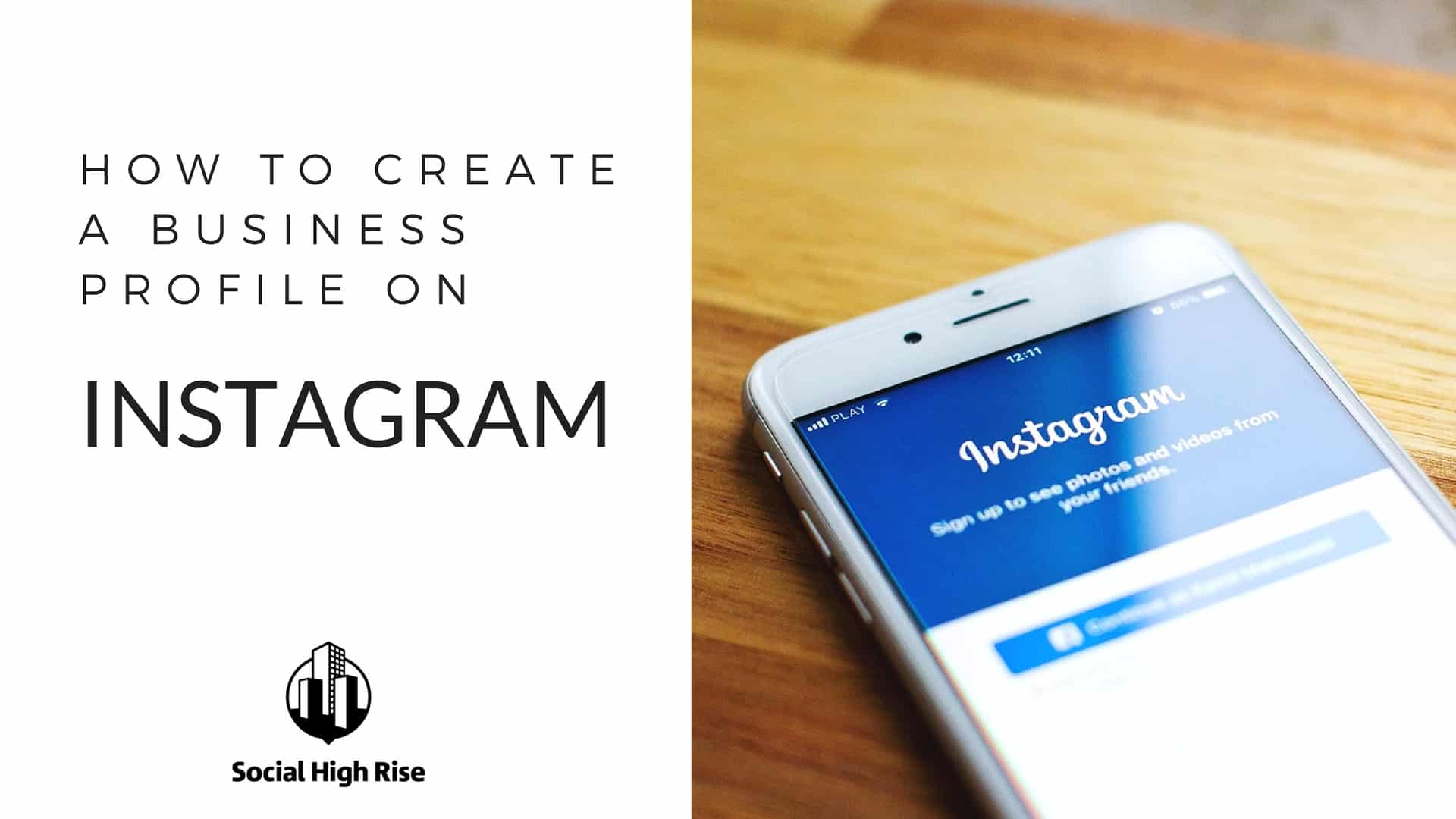 How to create an instagram business account for your restaurant creating a business profile on instagram reheart Choice Image